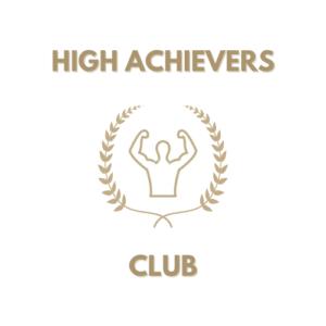 High Achievers Club